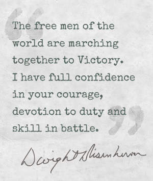 click to view original quote from General D Eisenhower before the D-Day Landings in Normandy